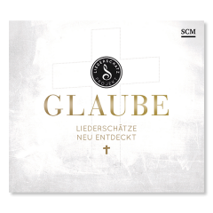 Glaube –Liederschätze neu entdecken von Albert Frey und Lothar Kosse CD Cover